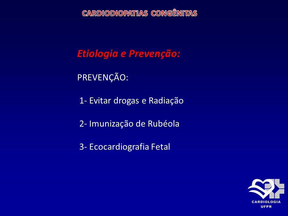 MALFORMAÇÕES MAIS COMUNS ENCONTRADAS NA PRÁTICA CLÍNICA: 1- COMUNICAÇÃO INTERVENTRICULAR ( DEFEITO MAIS COMUM) 2- COMUNICAÇÃO INTERATRIAL 3- PERSISTÊNCIA DO CANAL ARTERIAL 4- TETRALOGIA DE FALLOT ( DEFEITO CIANÓTICO MAIS COMUM) 5- ESTENOSE VALVAR PULMONAR 6- COARCTAÇÃO DA AORTA 7- TRANSPOSIÇÃO DOS GRANDES VASOS DA BASE (DEFEITO CIANÓTICO COMUM NO PERÍODO NEONATAL) 8- HIPOPLASIA DO VENTRÍCULO ESQUERDO ( CAUSA MAIS COMUM DE MORTE NA PRIMEIRA SEMANA DE VIDA)