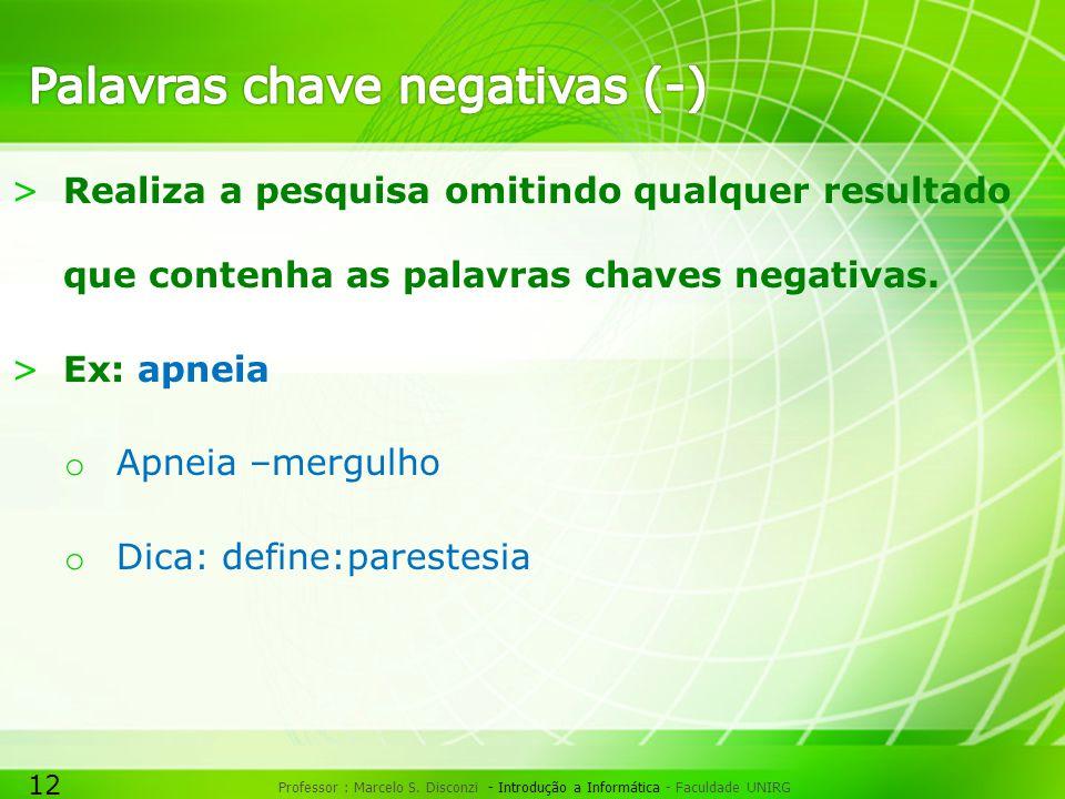 12 Professor : Marcelo S.