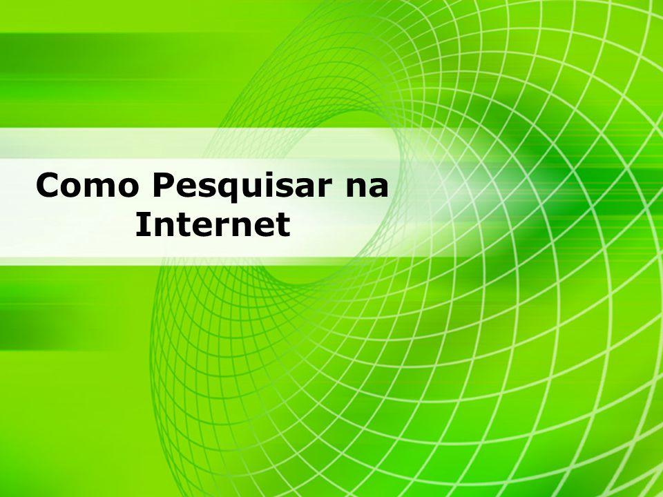 2 Professor : Marcelo S. Disconzi - Introdução a Informática - Faculdade UNIRG Como Pesquisar na Internet