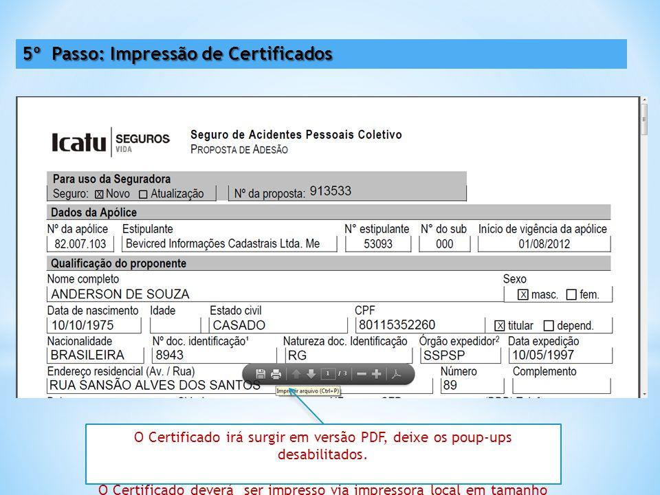O Certificado irá surgir em versão PDF, deixe os poup-ups desabilitados.