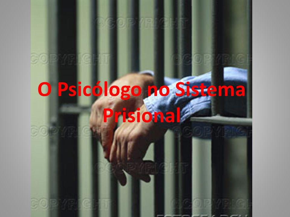 O Psicólogo no Sistema Prisional