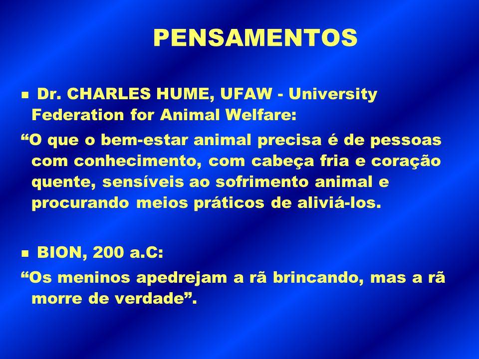 """PENSAMENTOS n Dr. CHARLES HUME, UFAW - University Federation for Animal Welfare: """"O que o bem-estar animal precisa é de pessoas com conhecimento, com"""