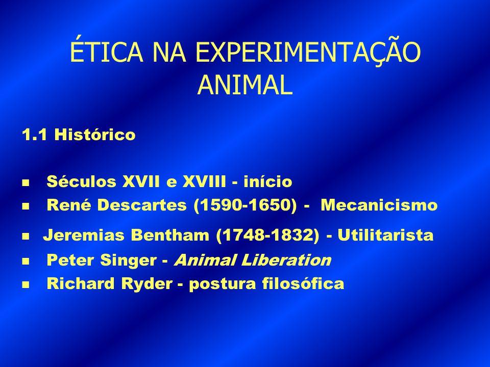 ÉTICA NA EXPERIMENTAÇÃO ANIMAL 1.2 Uso dos animais de laboratório Antes de 1900 n Tratamento da raiva- cães e coelhos n Tratamento do beriberi - galinhas n Tratamento da varíola - bovinos