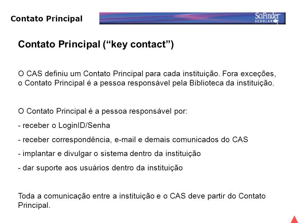 Contato Principal ( key contact ) O CAS definiu um Contato Principal para cada instituição.