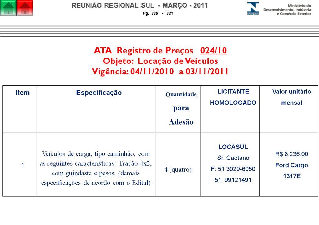 REUNIÃO REGIONAL SUL - MARÇO - 2011 Pg. 110 - 121