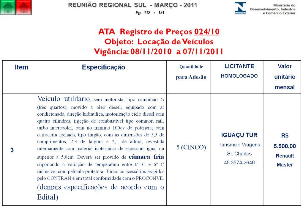 REUNIÃO REGIONAL SUL - MARÇO - 2011 Pg. 112 - 121