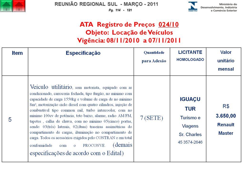 REUNIÃO REGIONAL SUL - MARÇO - 2011 Pg. 114 - 121