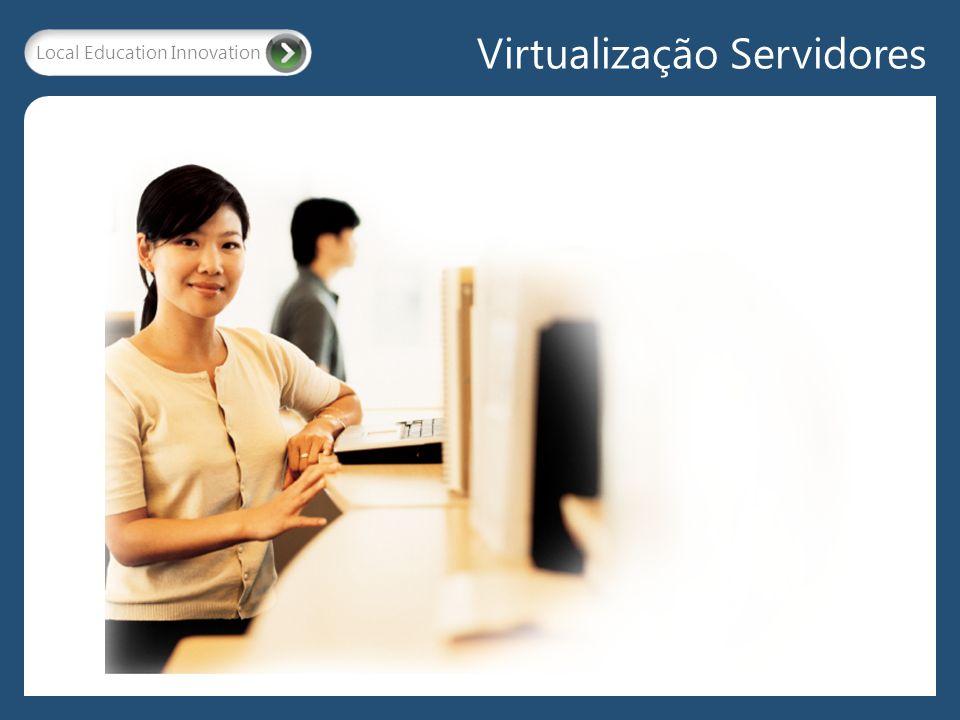 Local Education Innovation Virtualização Servidores