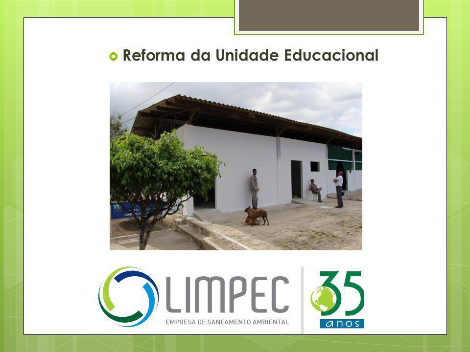  Reforma da Unidade Educacional
