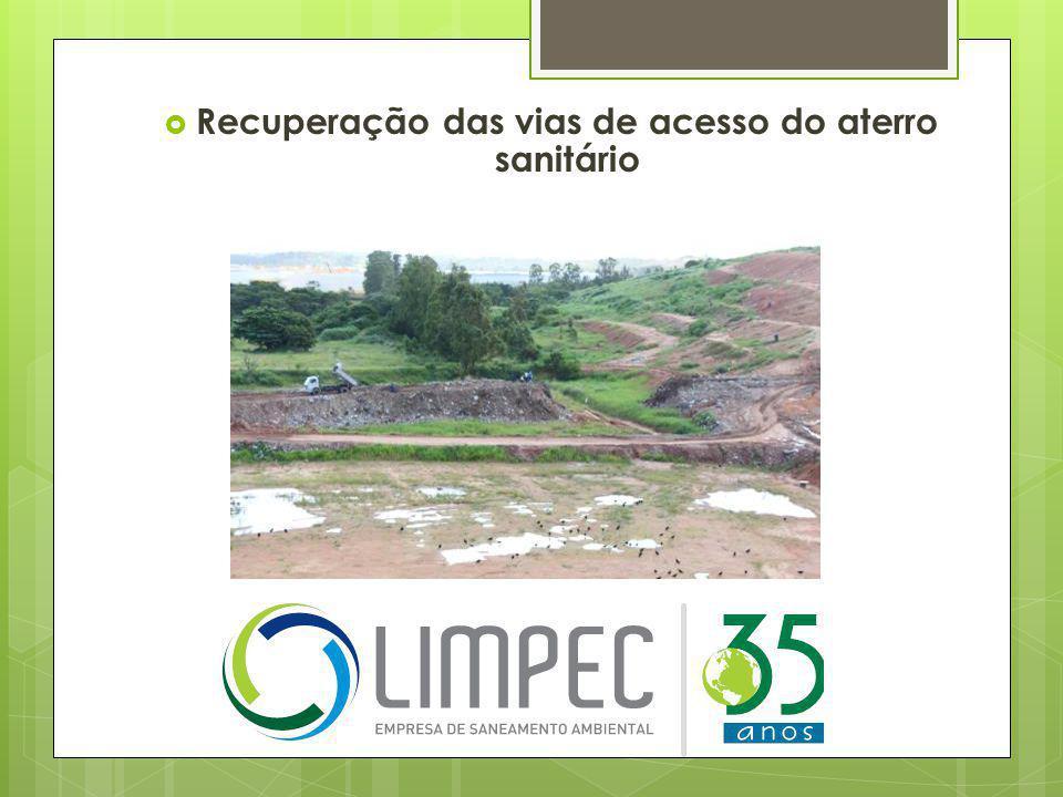  Recuperação das vias de acesso do aterro sanitário
