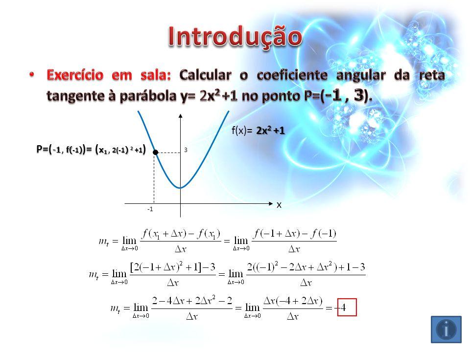2x 2 +1 f(x)= 2x 2 +1 x P=( -1, f( -1 ) )= ( x 1, 2(-1 ) 2 +1 ) 3