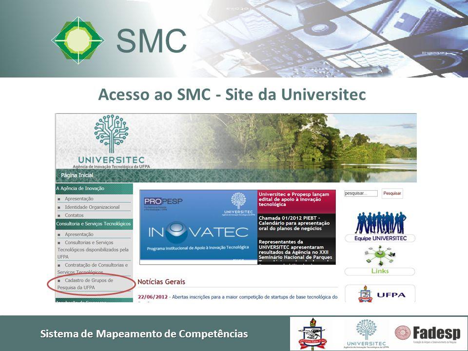 SMC Sistema de Mapeamento de Competências Acesso ao SMC - Site da Universitec