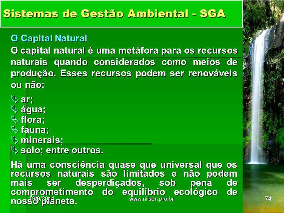 O Capital Natural O capital natural é uma metáfora para os recursos naturais quando considerados como meios de produção. Esses recursos podem ser reno
