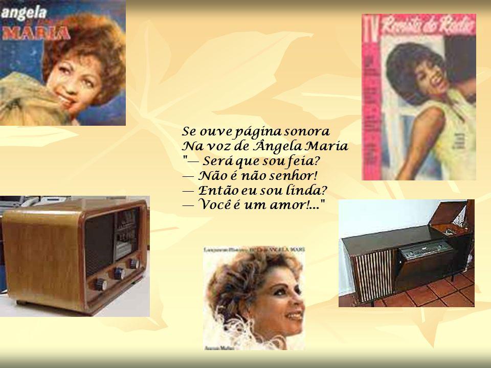 Tem na revista O Cruzeiro A beleza feminina Tem misse botando banca Com seu maiô de elanca O famoso Catalina Tem cigarros Yolanda Continental e Astóri