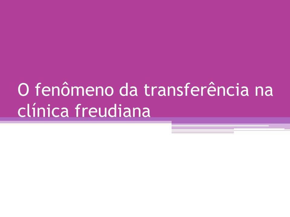 •Transferência positiva: sentimentos afetuosos, amistosos conscientes e seus prolongamentos inconscientes; •Transferência negativa: sentimentos inamistosos conscientes e inconscientes; •Ambivalência: comum nos neuróticos.