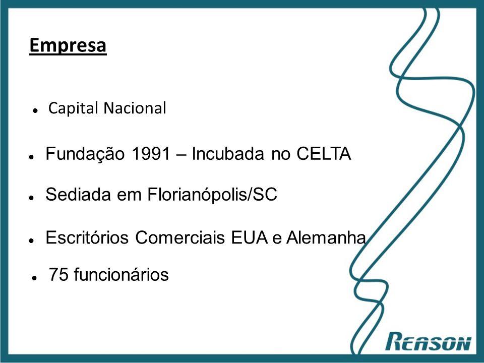 Slide 6 Empresa  Capital Nacional  Fundação 1991 – Incubada no CELTA  Sediada em Florianópolis/SC  Escritórios Comerciais EUA e Alemanha  75 func