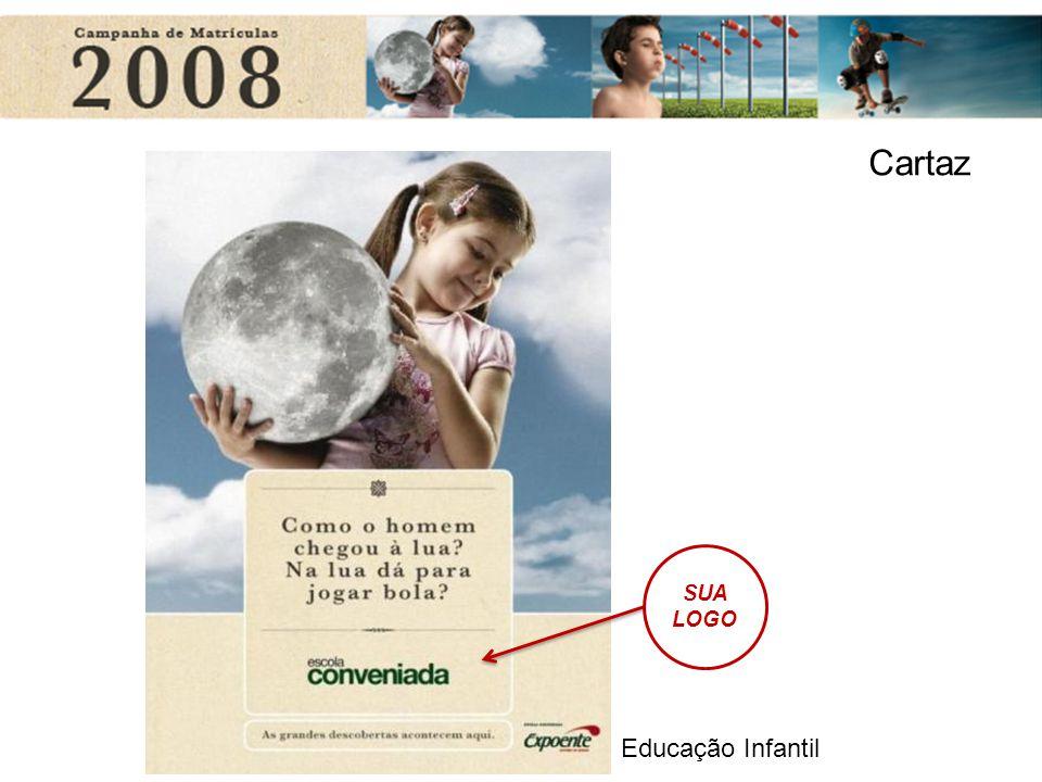 Educação Infantil SUA LOGO Cartaz