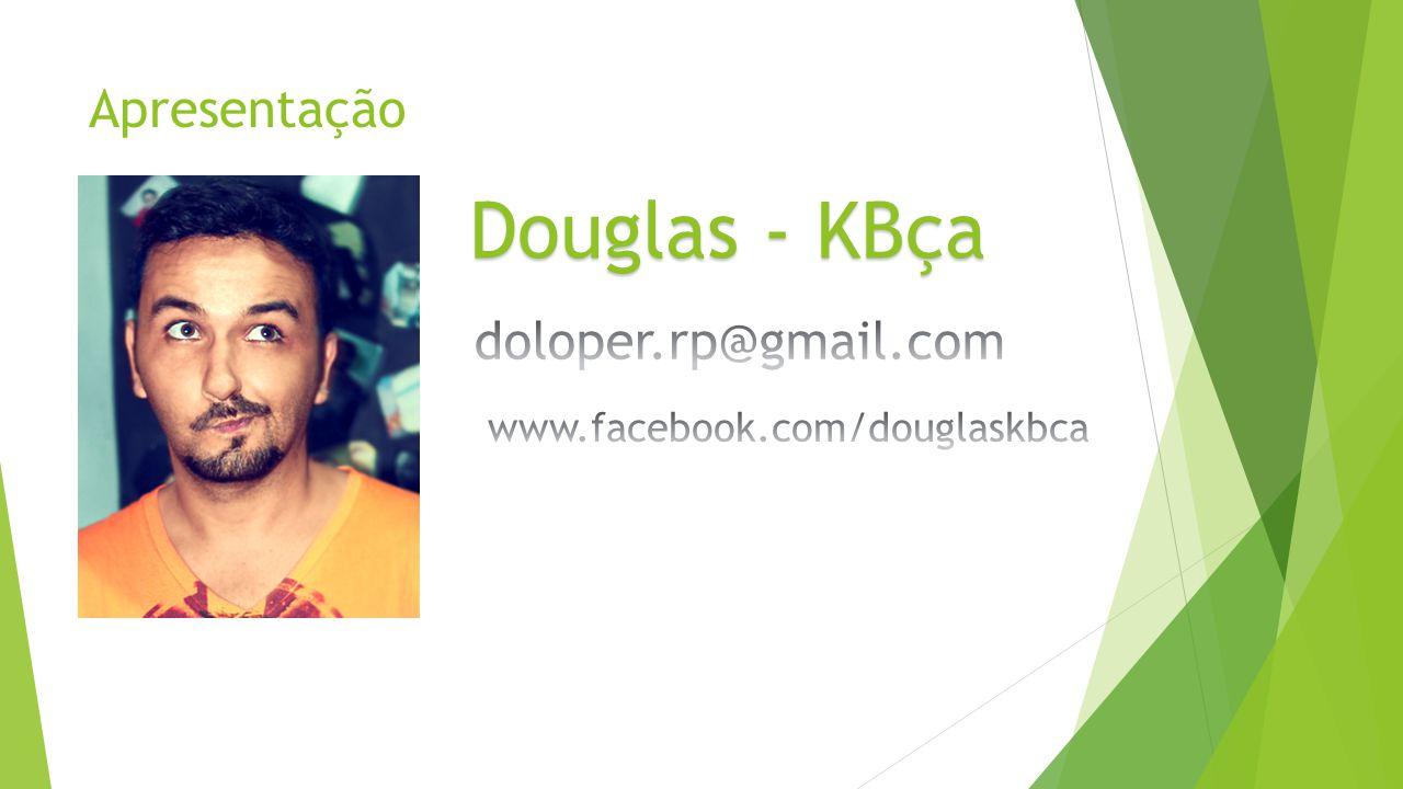 Apresentação Douglas - KBça