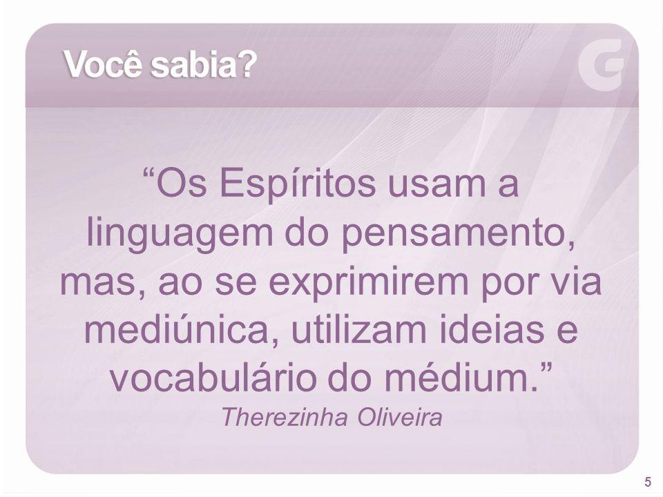 46 BIBLIOGRAFIA Oliveira, Therezinha: Mediunidade.