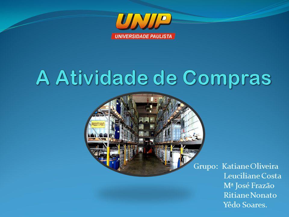 Grupo: Katiane Oliveira Leuciliane Costa Mª José Frazão Ritiane Nonato Yêdo Soares.
