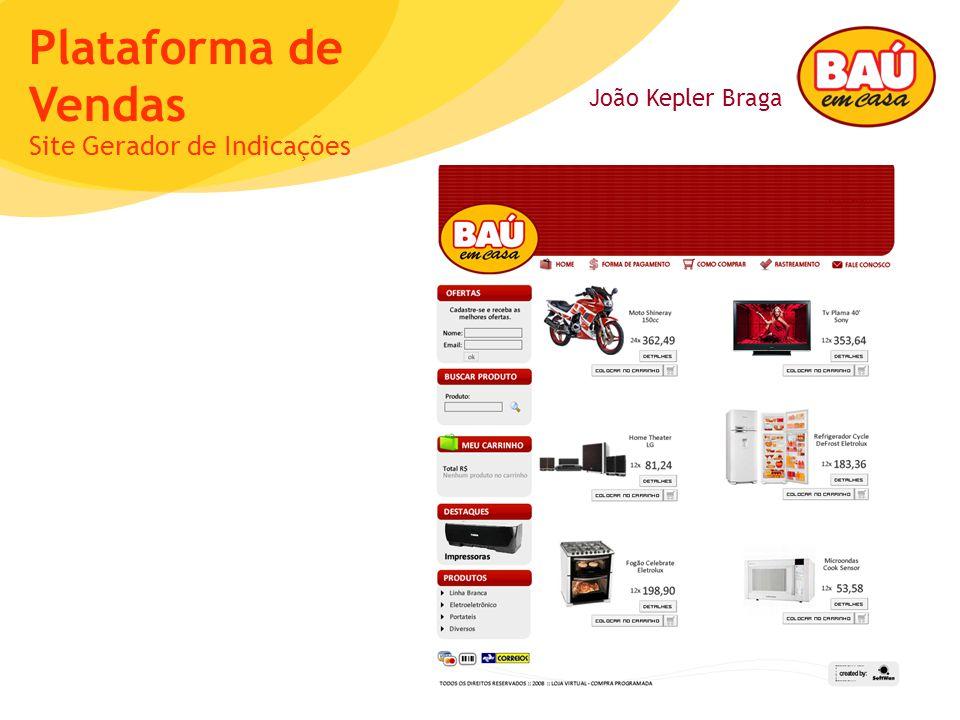 João Kepler Braga Plataforma de Vendas Site Gerador de Indicações
