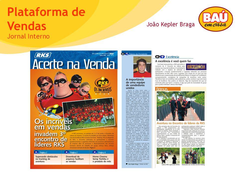 João Kepler Braga Plataforma de Vendas Jornal Interno