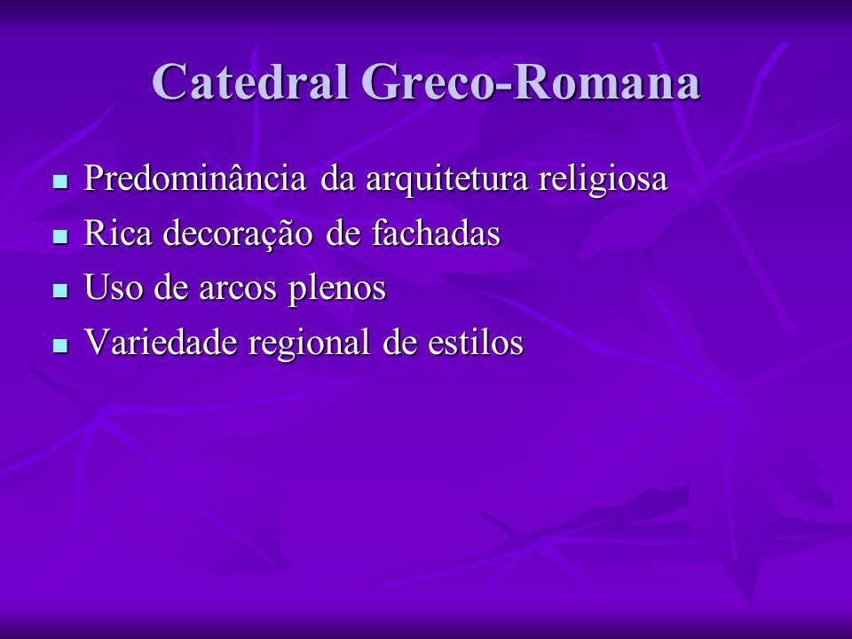 Predominância da arquitetura religiosa  Rica decoração de fachadas  Uso de arcos plenos  Variedade regional de estilos