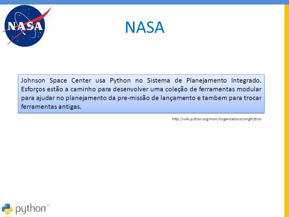 NASA Johnson Space Center usa Python no Sistema de Planejamento Integrado. Esforços estão a caminho para desenvolver uma coleção de ferramentas modula