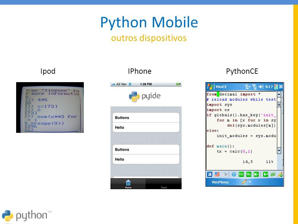 Python Mobile outros dispositivos Ipod IPhone PythonCE