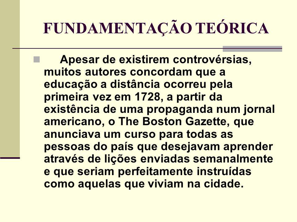FUNDAMENTAÇÃO TEÓRICA  Neste tempo nasceu uma nova era, que teve como objetivo desenvolver oportunidades educacionais.