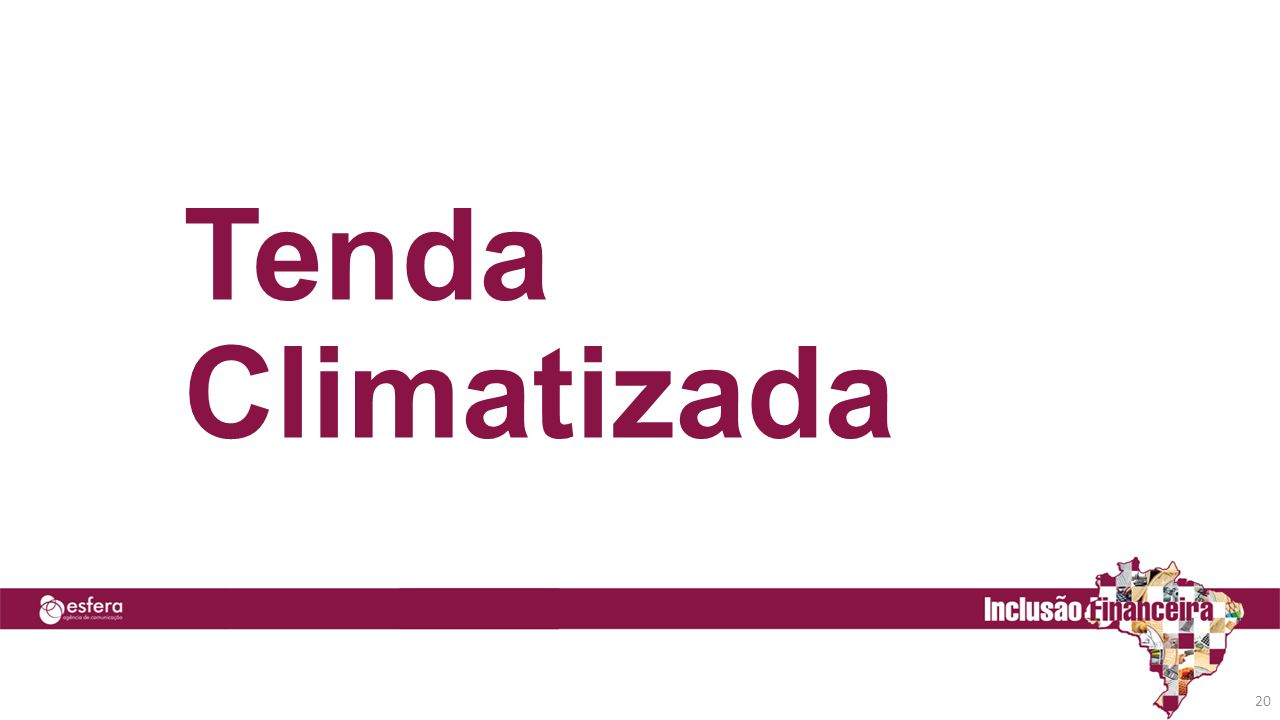 20 Tenda Climatizada