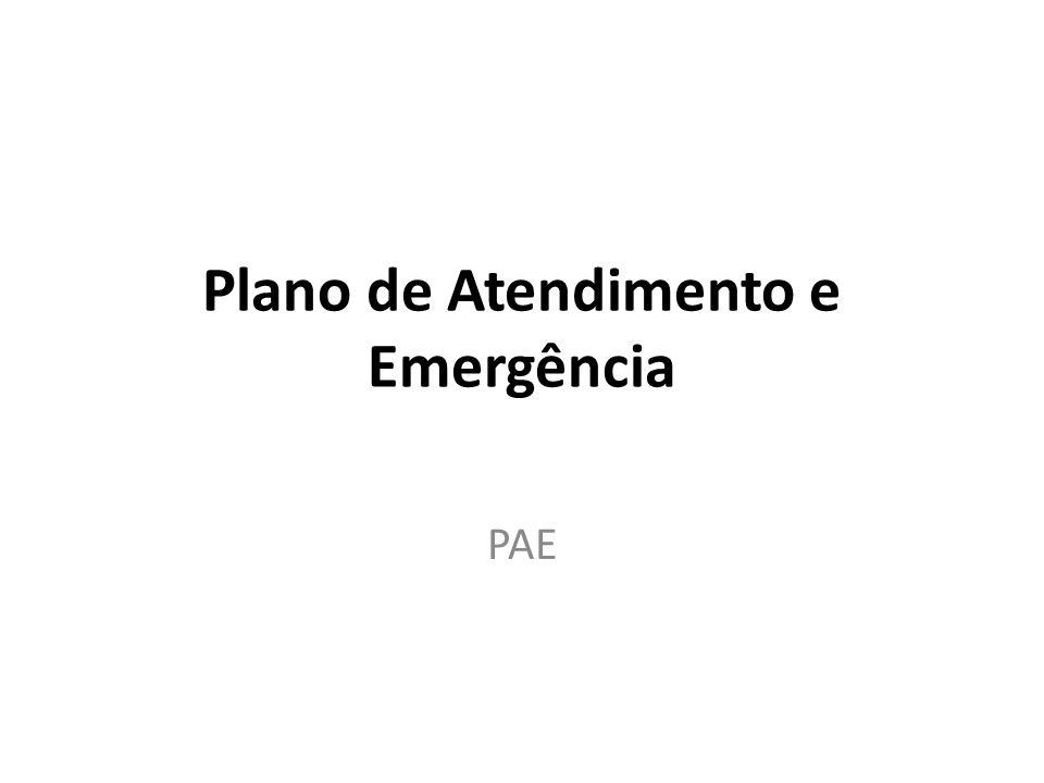 Plano de Atendimento e Emergência PAE