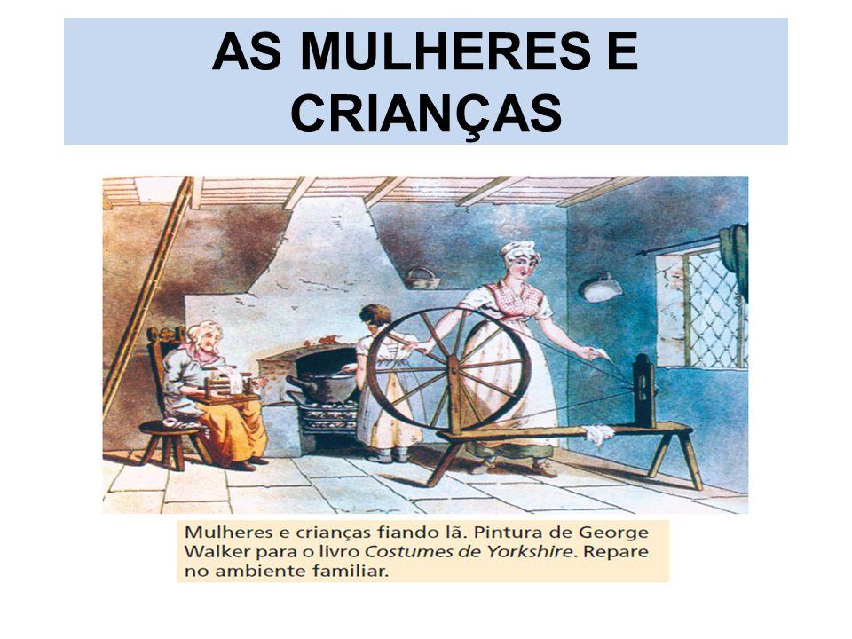 AS MULHERES E CRIANÇAS