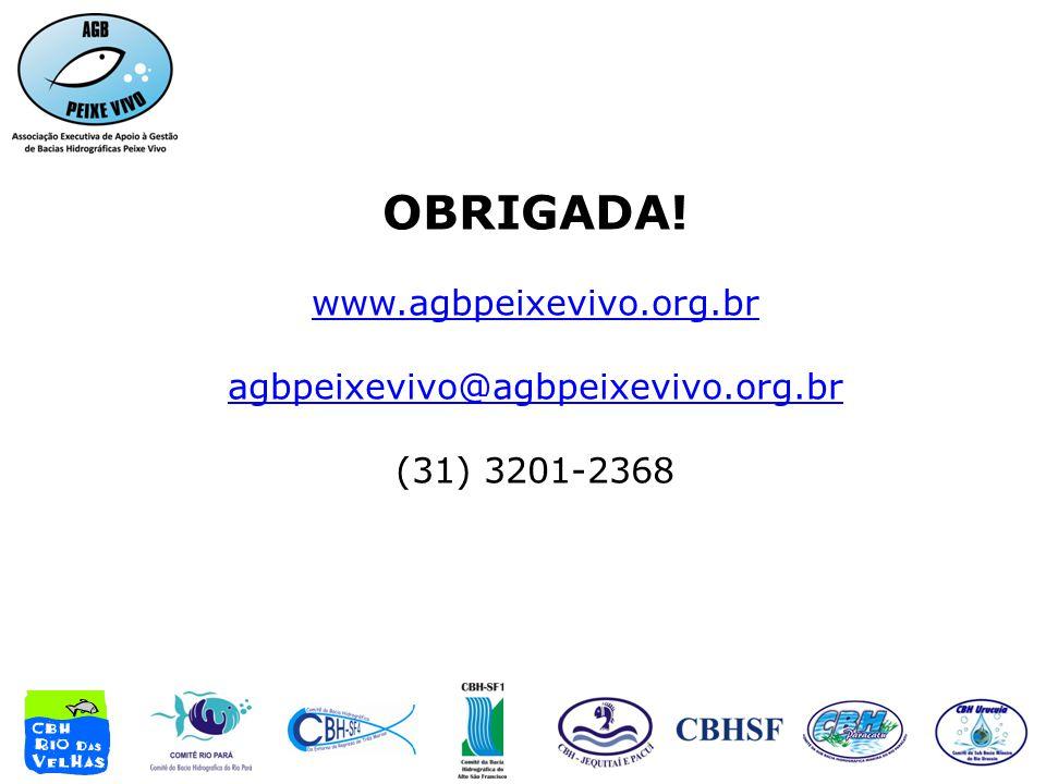 OBRIGADA! www.agbpeixevivo.org.br agbpeixevivo@agbpeixevivo.org.br (31) 3201-2368
