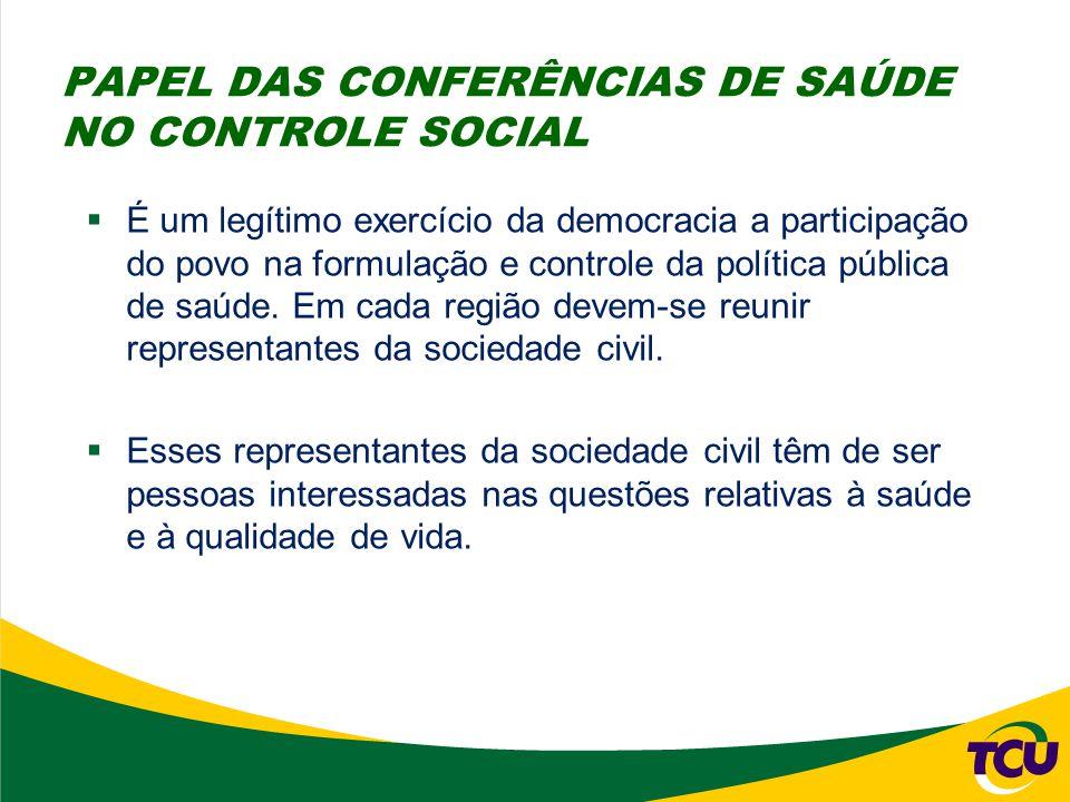  É um legítimo exercício da democracia a participação do povo na formulação e controle da política pública de saúde. Em cada região devem-se reunir r