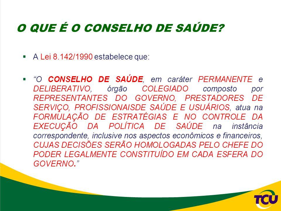 """ A Lei 8.142/1990 estabelece que:  """"O CONSELHO DE SAÚDE, em caráter PERMANENTE e DELIBERATIVO, órgão COLEGIADO composto por REPRESENTANTES DO GOVERN"""