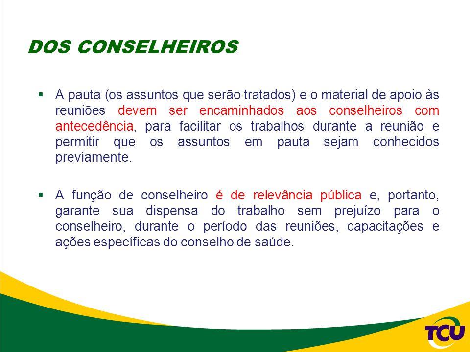  A pauta (os assuntos que serão tratados) e o material de apoio às reuniões devem ser encaminhados aos conselheiros com antecedência, para facilitar
