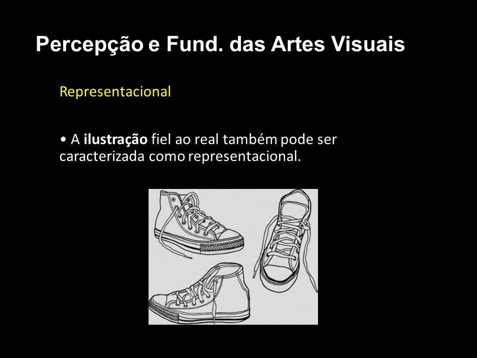 Representacional • A ilustração fiel ao real também pode ser caracterizada como representacional.