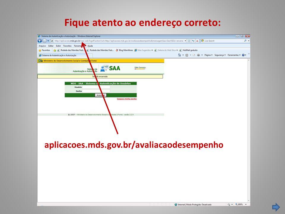 Como avaliar os servidores em relação aos fatores mínimos de desempenho: Clique em Avaliação dos Fatores Mínimos pela Chefia > Incluir
