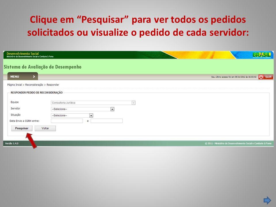 """Clique em """"Pesquisar"""" para ver todos os pedidos solicitados ou visualize o pedido de cada servidor:"""