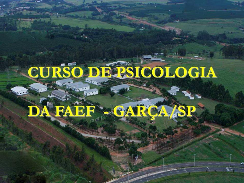 FOTOS DA INSTITUIÇÃO CURSO DE PSICOLOGIA DA FAEF - GARÇA/SP