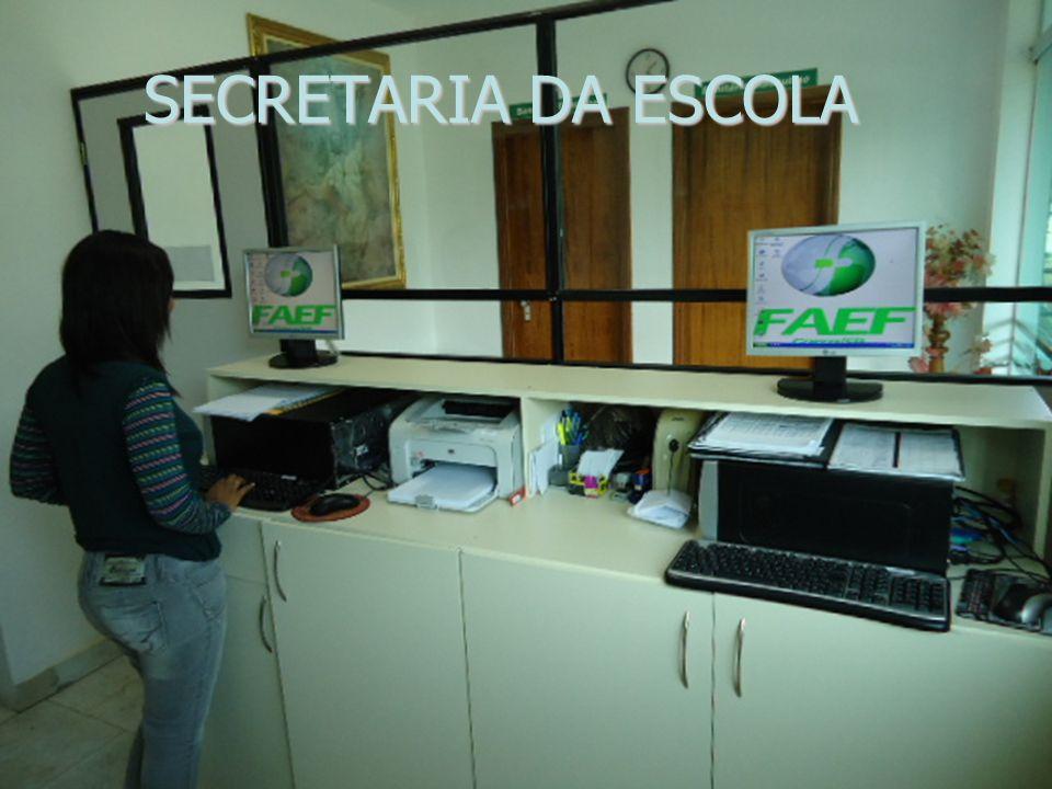 SECRETARIA DA ESCOLA SECRETARIA DA ESCOLA