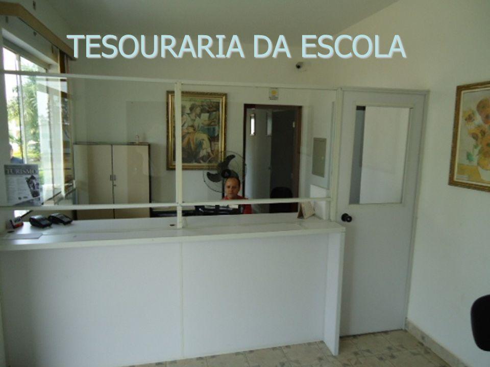 TESOURARIA DA ESCOLA TESOURARIA DA ESCOLA