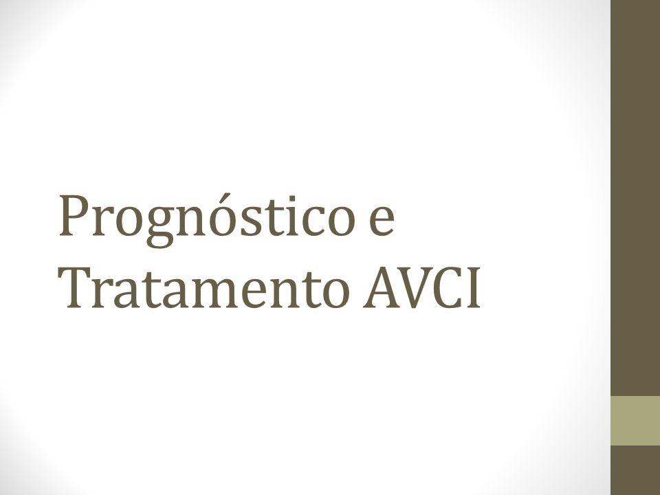 Prognóstico e Tratamento AVCI