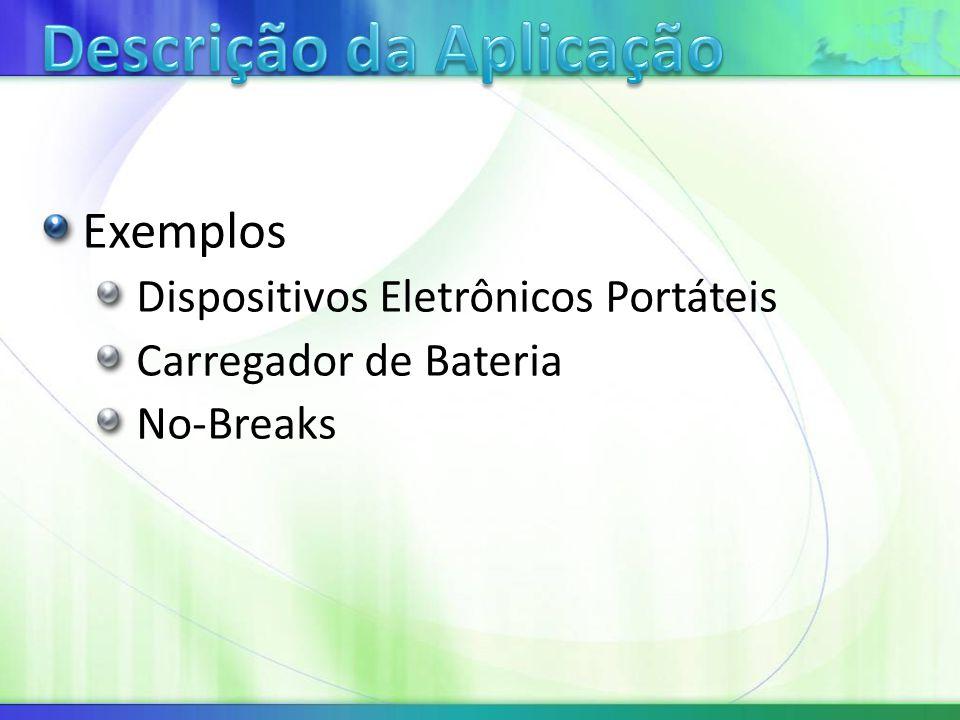 Exemplos Dispositivos Eletrônicos Portáteis Carregador de Bateria No-Breaks