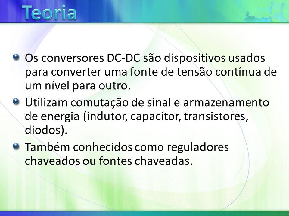 Os conversores DC-DC são dispositivos usados para converter uma fonte de tensão contínua de um nível para outro.