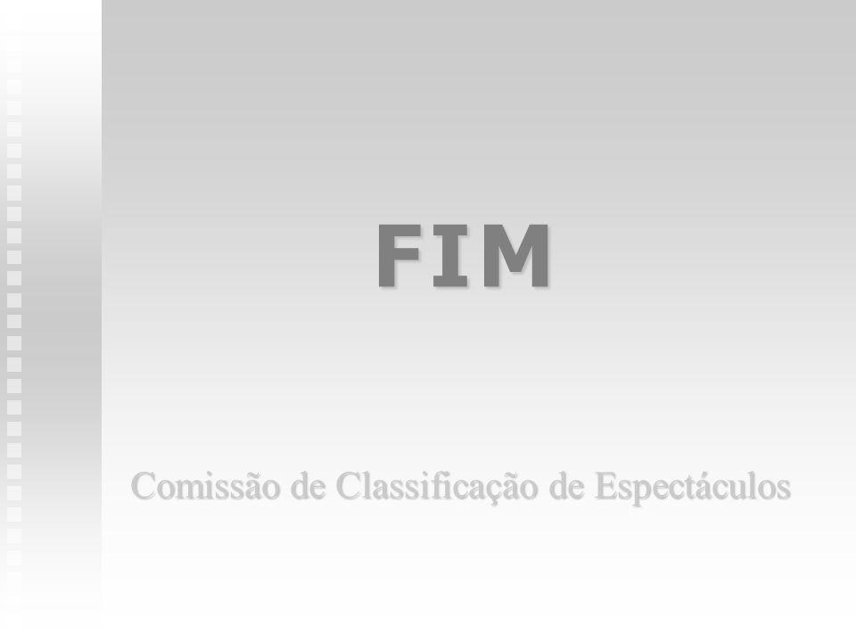 F I MF I MF I MF I M Comissão de Classificação de Espectáculos