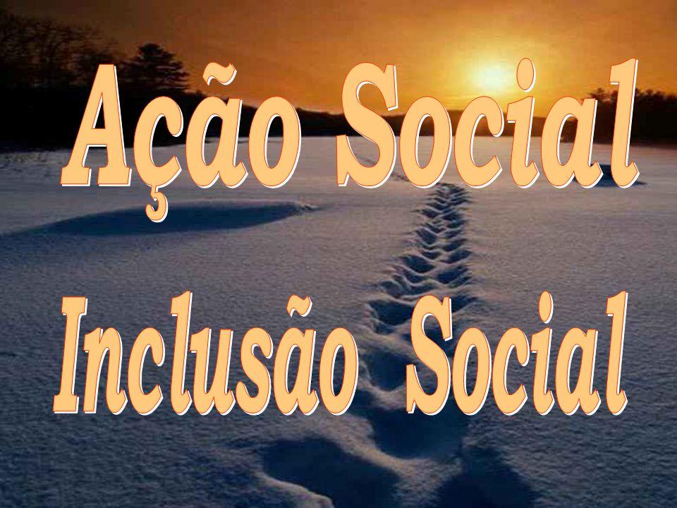 II.UM OLHAR NA INCLUSÃO SOCIAL.