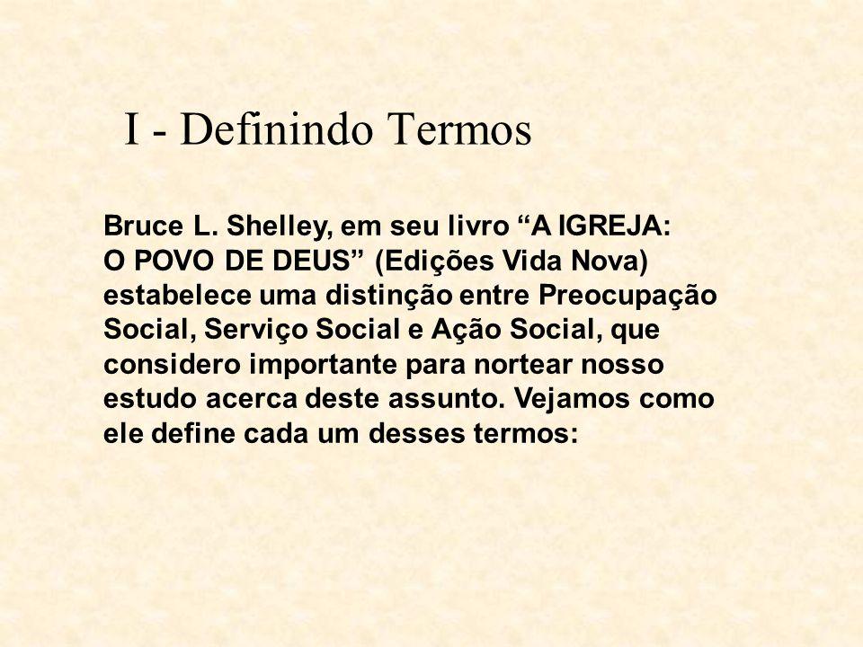 I - Definindo Termos Bruce L.