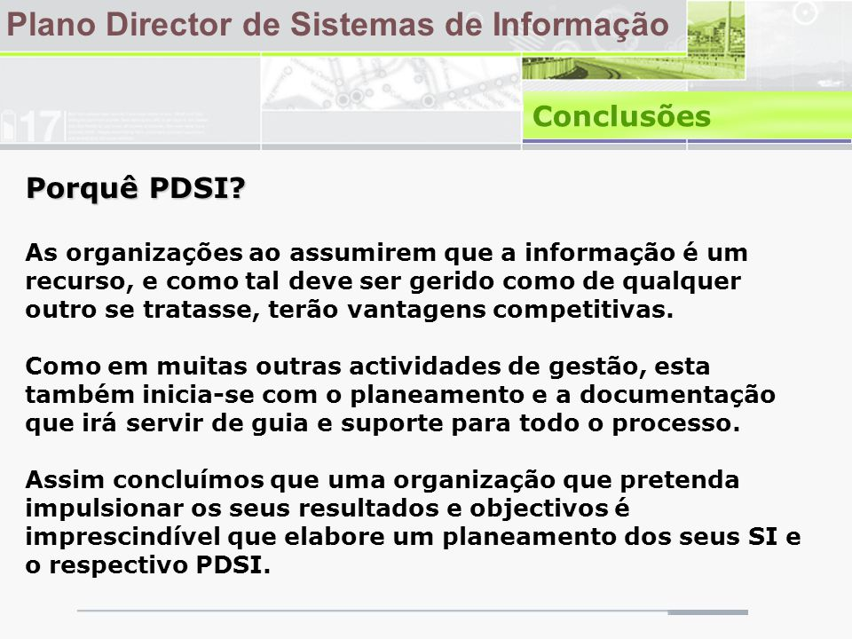 Plano Director de Sistemas de Informação Conclusões Porquê PDSI.
